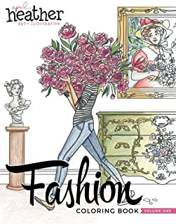 Fashion Coloring Book: Inspired by Everyday Women: Volume 1