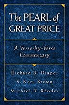 The Pearl of Great Price: A Verse-by-Verse Commentary