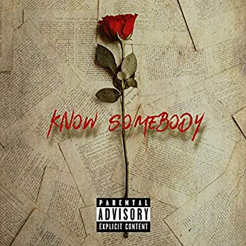 Know Somebody