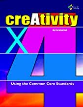 Creativity X4: Using the Common Core Standards