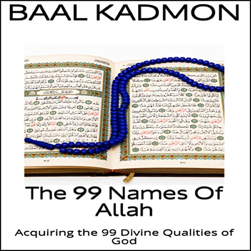 The 99 Names of Allah audiobook cover art