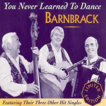 You Never Learned To Dance - single
