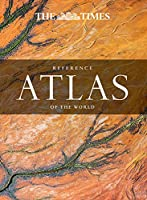 The Times Reference Atlas of the World (World Atlas)