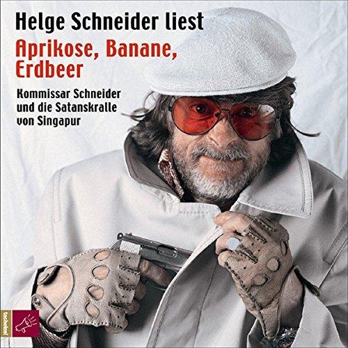 Aprikose, Banane, Erdbeer, 3 Audio-CDs: Der fünfte Kommissar Schneider-Roman