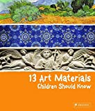 Image of 13 Art Materials Children Should Know (13 Children Should Know)