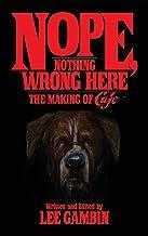Nope, Nothing Wrong Here: The Making of Cujo (hardback)
