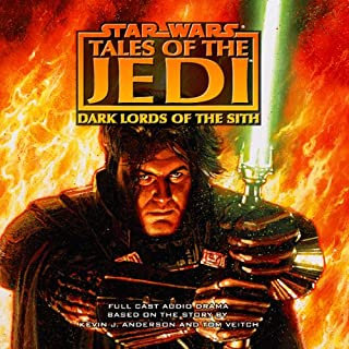 Star Wars: Tales of the Jedi: Dark Lords of the Sith (Dramatized) audiobook cover art