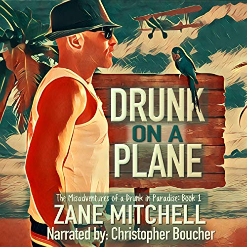 Drunk on a Plane  By  cover art