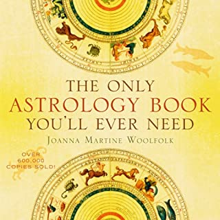 The Only Astrology Book You'll Ever Need (English Ed