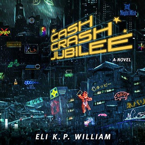 Cash Crash Jubilee audiobook cover art