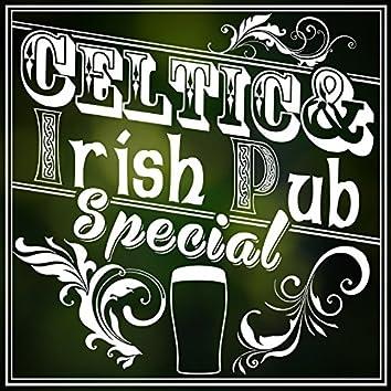 Celtic and Irish Pub Special