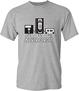 Never Forget Adult Humor Mens Graphic Novelty Sarcastic Funny T Shirt