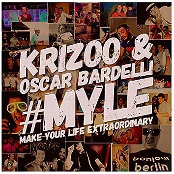 #Myle (Make Your Life Extraordinary)