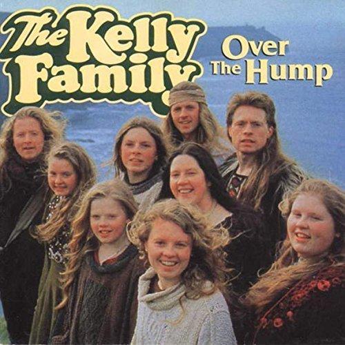 Kelly Family, The - Over The Hump - Kel-Life - 0028652KEL by Kelly Family (0100-01-01)