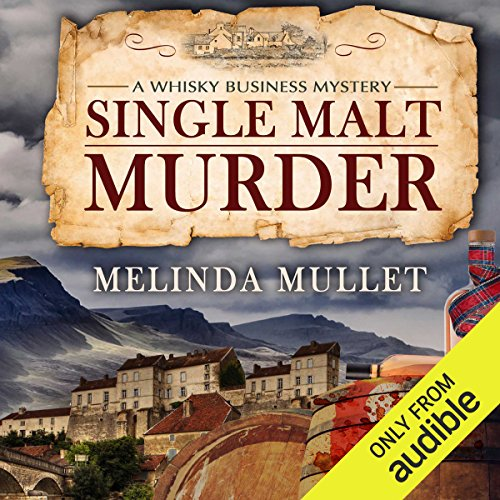 Single Malt Murder     A Whisky Business Mystery              Written by:                                                                                                                                 Melinda Mullet                               Narrated by:                                                                                                                                 Gemma Dawson                      Length: 9 hrs and 57 mins     5 ratings     Overall 4.0