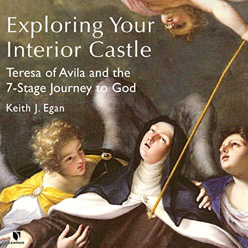 Exploring Your Interior Castle: Teresa of Avila and the 7-Stage Journey to God copertina
