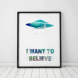 I Want To Believe Film Poster Picture UFO Art Poster Print Watercolor Poster Wall Paper X Files Art Movie Home Decor 8x10 inch Unframed