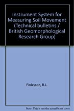 An instrument system for measuring soil movements (Technical bulletin - British Geomorphological Research Group ; no. 19)