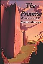 The Promise: (Ilmarinen book 2)