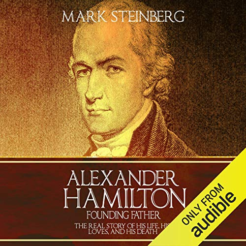 Alexander Hamilton - Founding Father cover art
