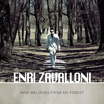 Nine Melodies from My Forest