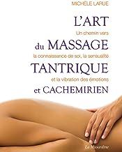 Livres L'art du massage tantrique et cachemirien PDF