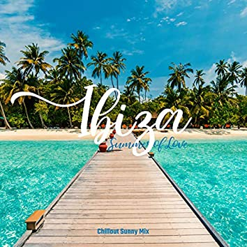 Ibiza Summer of Love Chillout Sunny Mix 2020