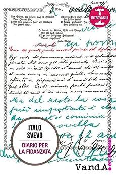 Italo Svevo – Diario per la fidanzata (2015)