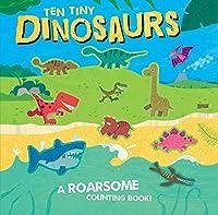 Ten Tiny Dinosaurs