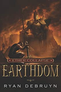 Earthdom: A Post-Apocalyptic LitRPG