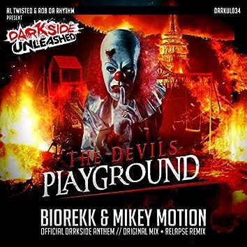 The Devils Playground (Darkside Anthem)
