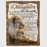 AZPersonalized to My Daughter Lion Fleece Blanket for Daughter from Dad Never Feel That You are Alone Great Customized Blanket for Birthday Christmas Thanksgiving Graduation Wedding Anniversary, Multi