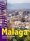 Malaga: Travel Photography