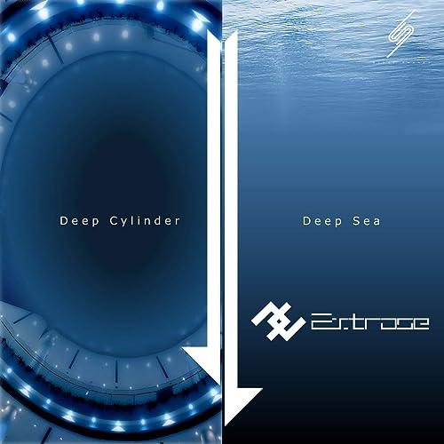 Deep Cylinder / Deep Sea