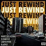 Just Rewind (Marco Del Horno vs. DJ Swerve)