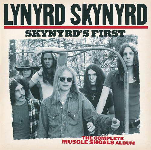Skynyrd s First: The Complete Muscle Shoals Album