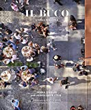 Il Buco: Stories & Recipes (English Edition)
