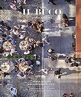 Il Buco: Stories & Recipes