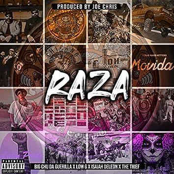 Raza (feat. Big Chu da Guerilla, Low G, Isaiah Deleon & The Thief)