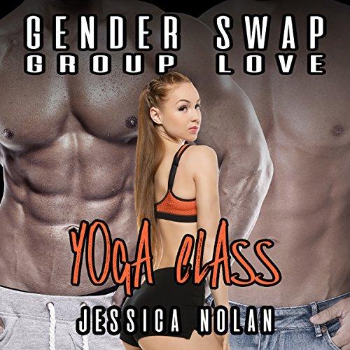 Gender Swap Group Encounter: Yoga Class audiobook cover art
