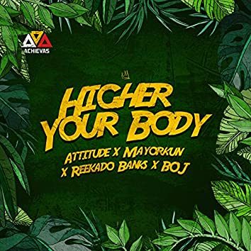 Higher Your Body