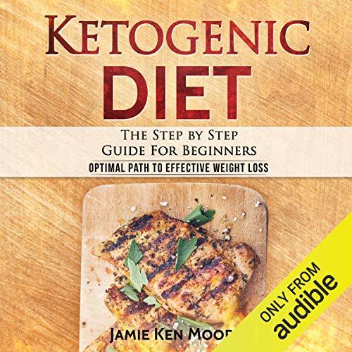 Ketogenic Diet Audiobook By Jamie Ken Moore cover art