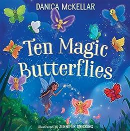 Ten Magic Butterflies by [Danica McKellar, Jennifer Bricking]