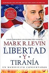 Libertad y Tiranía (Spanish Edition) Kindle Edition