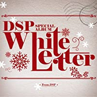 DSP Special Album : White Letter