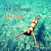 A Long Hot Summer: Mixed & Sel