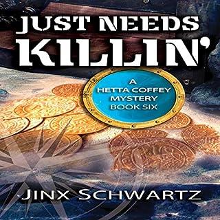 Just Needs Killin' audiobook cover art