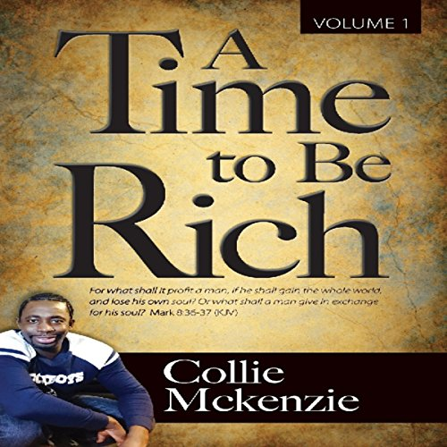 A Time to Be Rich, Book 1 audiobook cover art