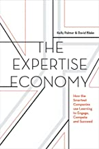 The Expertise Economy: How the smartest companies use learning to engage, compete, and succeed