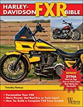 Harley-Davidson FXR Bible: History, How-To Customize, Gallery